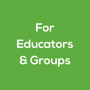For Educators and Groups