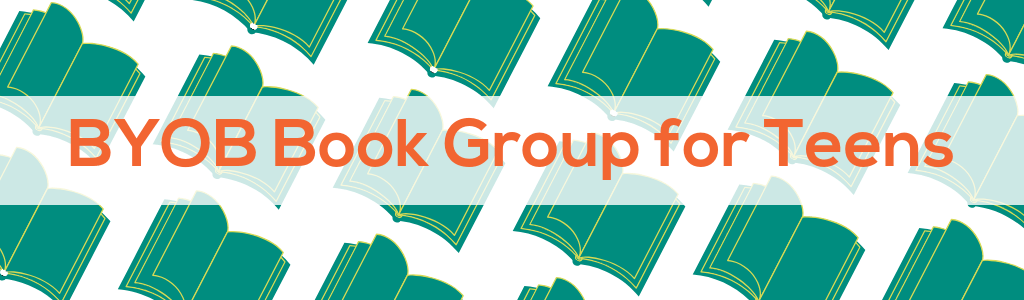 BYOB Teen Book Discussion Group – East Forest Park