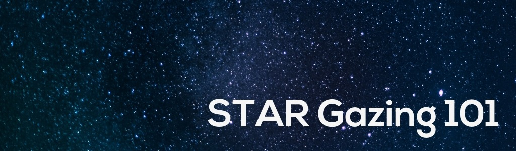 Stargazing 101, What You Need to Know to Get Started