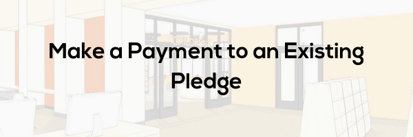 Make a Payment To An Existing Pledge