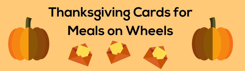 Thanksgiving Cards for Meals on Wheels