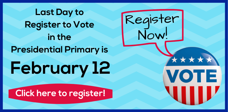 Register to Vote by February 12