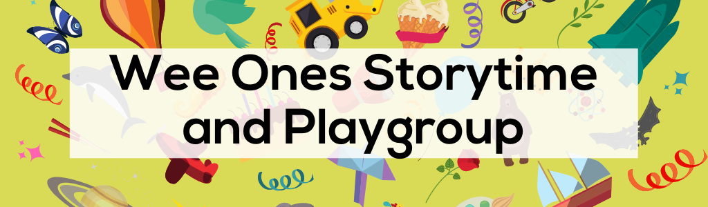 Wee Ones Storytime and Playgroup