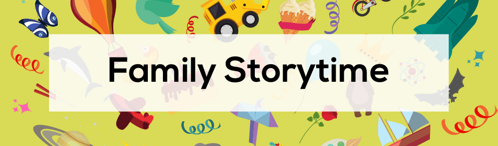 Family Storytime at Central