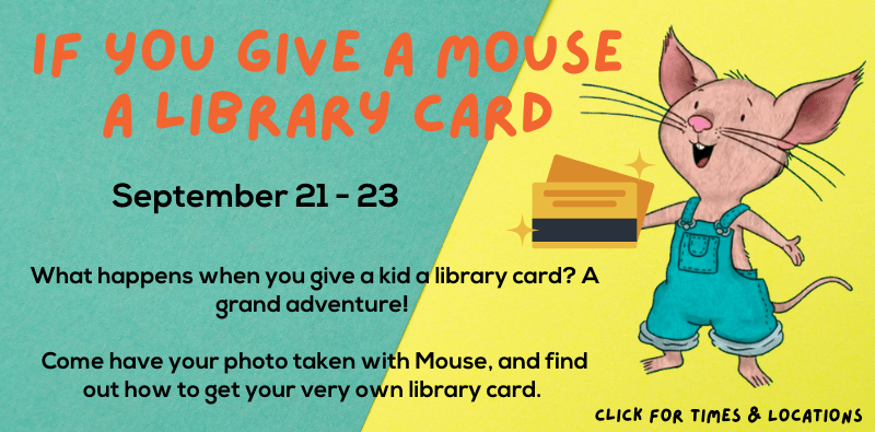 if you give a mouse a library card slider