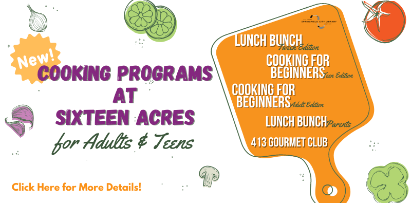 Cooking Programs At Sixteen Acres Branch