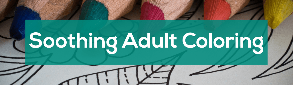 Soothing Adult Coloring